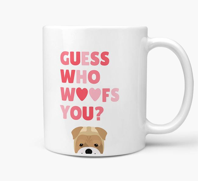 'Guess Who Woofs You' Mug With Bull Pei Icon
