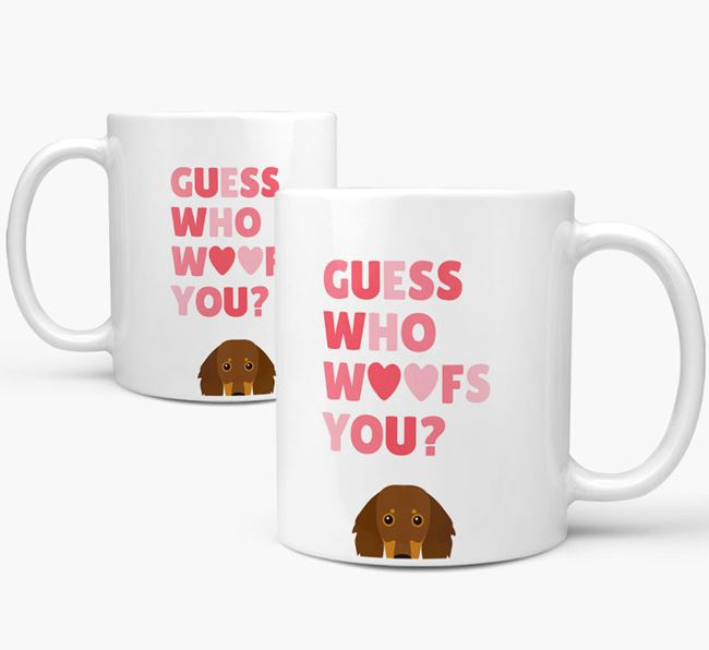 'Guess Who Woofs You' Mug With Dachshund Icon