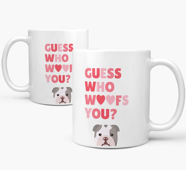 'Guess Who Woofs You' Mug With English Bulldog Icon