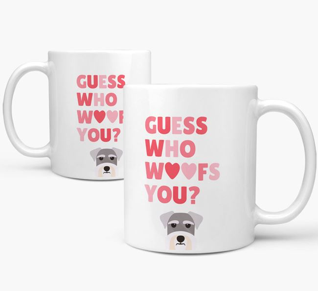'Guess Who Woofs You' Mug With Schnauzer Icon