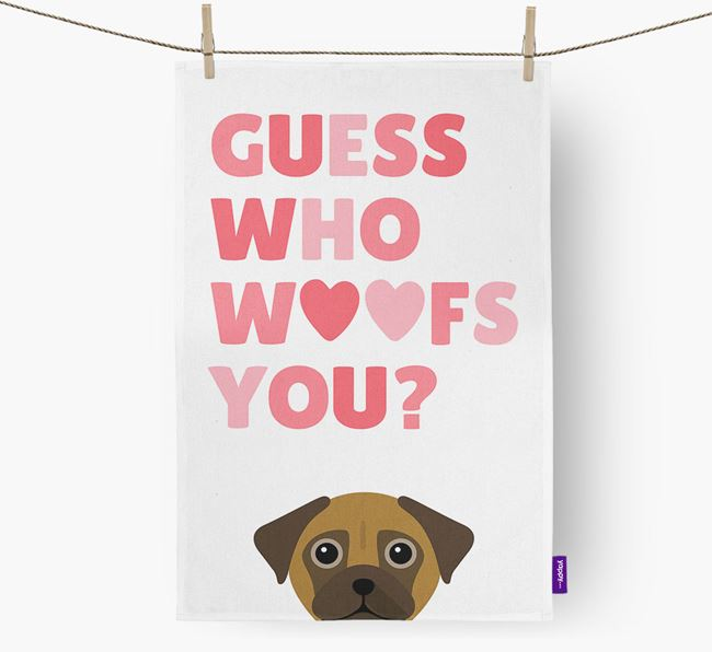'Guess Who Woofs You?' Tea Towel with Chug Icon