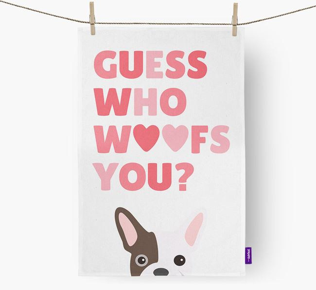 'Guess Who Woofs You?' Tea Towel with French Bulldog Icon