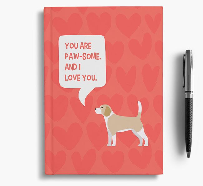'You are paw-some' Notebook with Beagle Icon