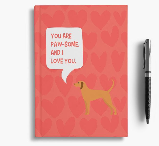 'You are paw-some' Notebook with Dog Icon