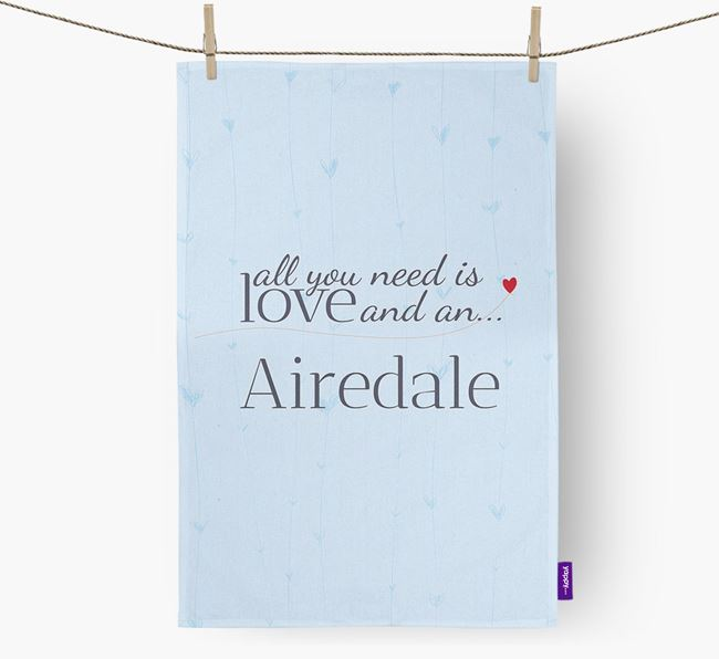 All you need is love and an Airedale tea towel
