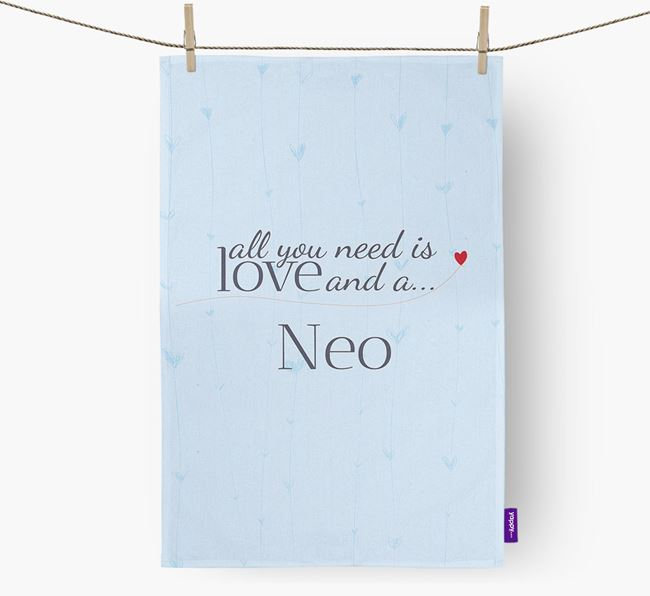 All you need is love and a Neo tea towel