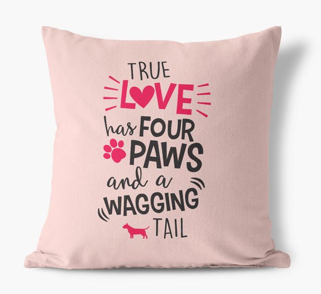 'True Love Has Four Paws and a Wagging Tail' Canvas Pillow with Bull Terrier Silhouette