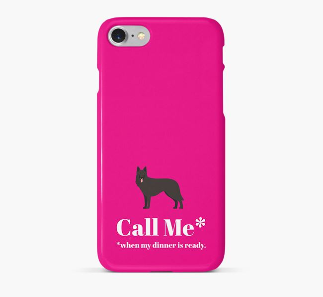 Call me for Dinner' Phone Case with Belgian Groenendael Icon