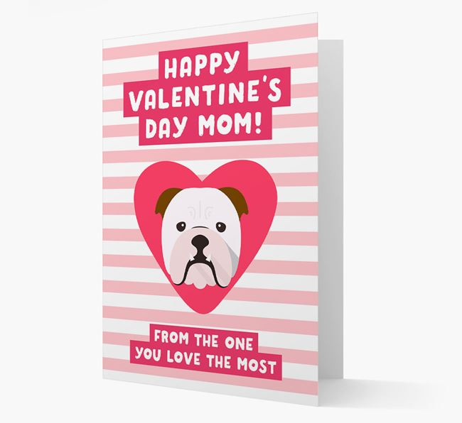 'Happy Valentine's Day Mum' Card with your English Bulldog Icon