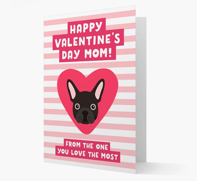'Happy Valentine's Day Mum' Card with your French Bulldog Icon