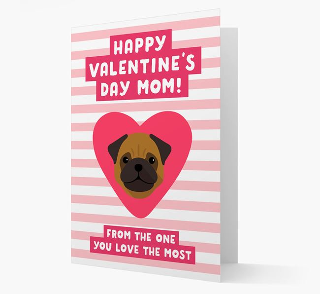 'Happy Valentine's Day Mum' Card with your Pug Icon