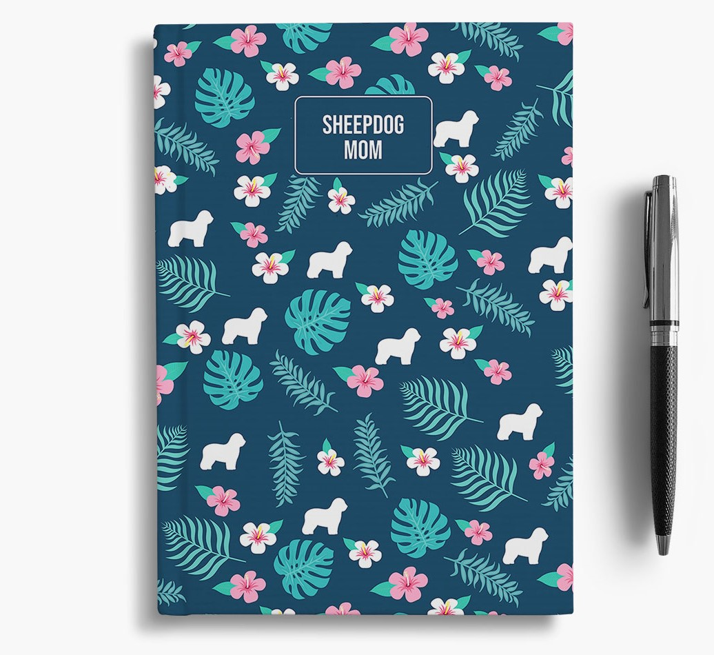 'Old English Sheepdog Mom' Notebook with Floral Pattern
