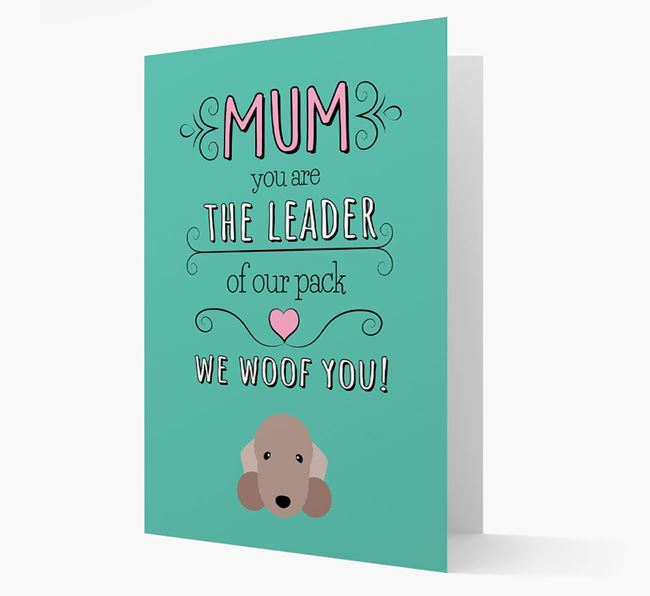 'The Leader Of Our Pack' Card with your Bedlington Terrier Icon