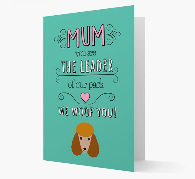 'The Leader Of Our Pack' Card with your Poodle Icon