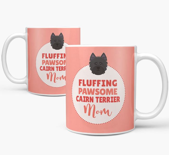 'Fluffing Pawsome Cairn Terrier Mom' Mug