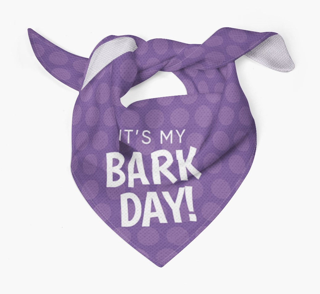 'It's My Bark-Day' Bandana for your Dog Tied