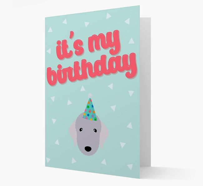 'It's my Birthday' Card with Bedlington Terrier Icon