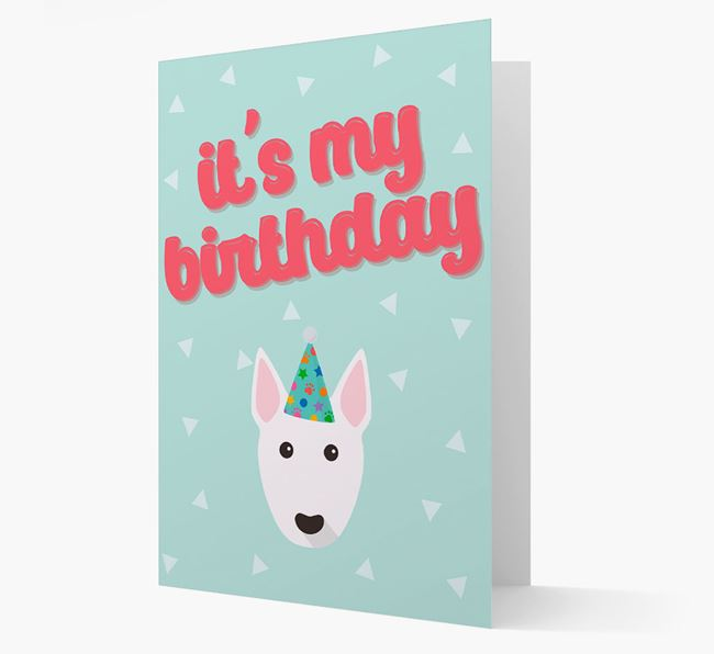 'It's my Birthday' Card with Bull Terrier Icon