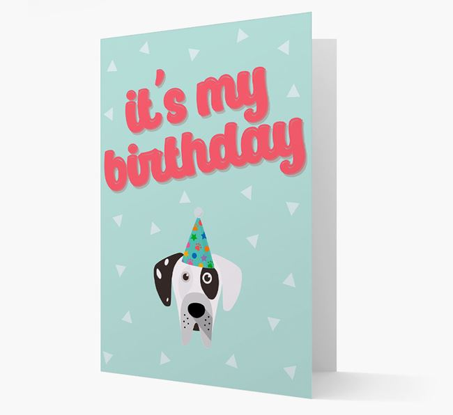 'It's my Birthday' Card with Great Dane Icon