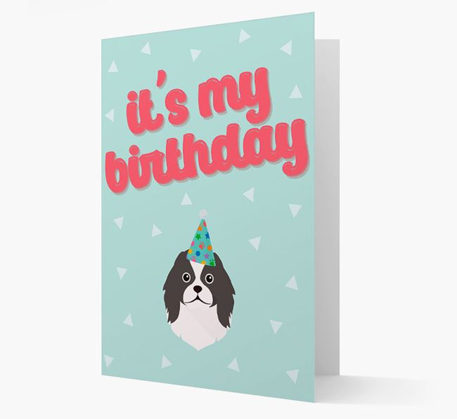 'It's my Birthday' Card with Japanese Chin Icon