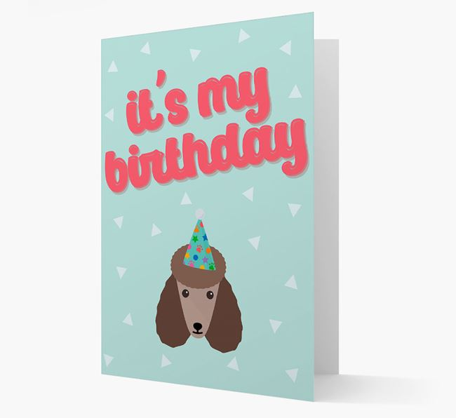 'It's my Birthday' Card with Poodle Icon