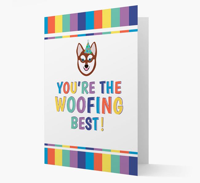 'You're the Woofing Best' Card with Alaskan Klee Kai Icon