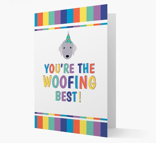 'You're the Woofing Best' Card with Bedlington Terrier Icon