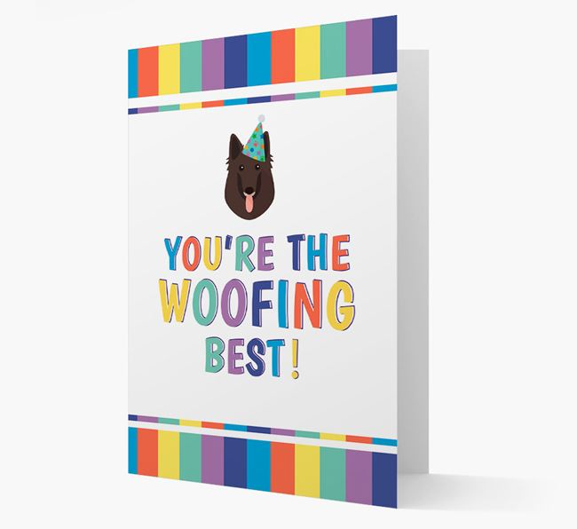 'You're the Woofing Best' Card with Belgian Groenendael Icon