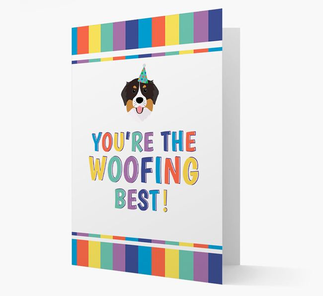 'You're the Woofing Best' Card with Bernese Mountain Dog Icon