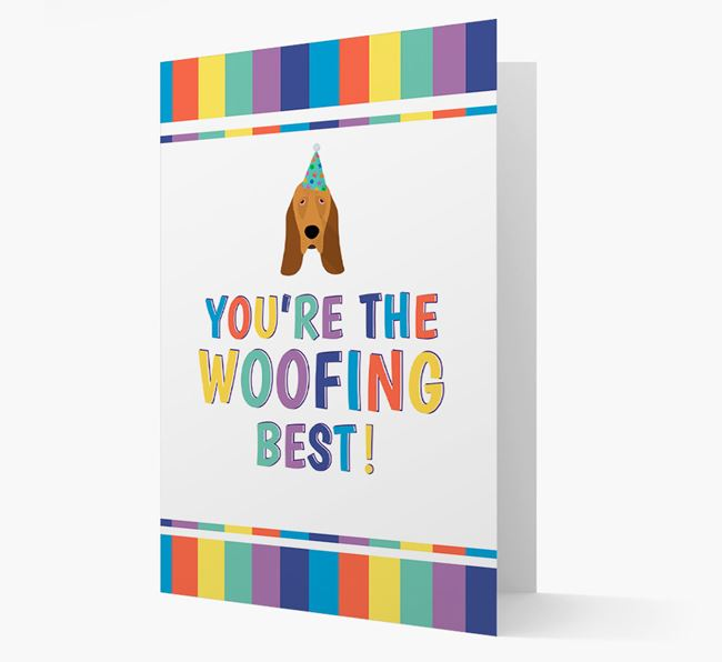 'You're the Woofing Best' Card with Bloodhound Icon