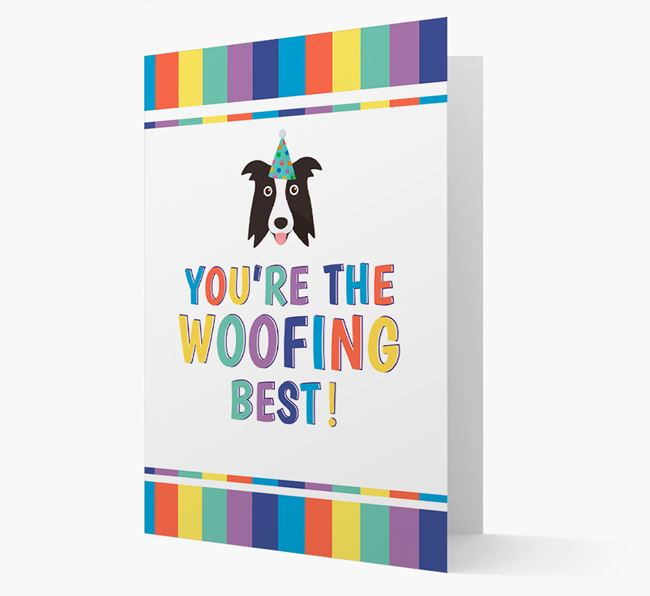 'You're the Woofing Best' Card with Border Collie Icon