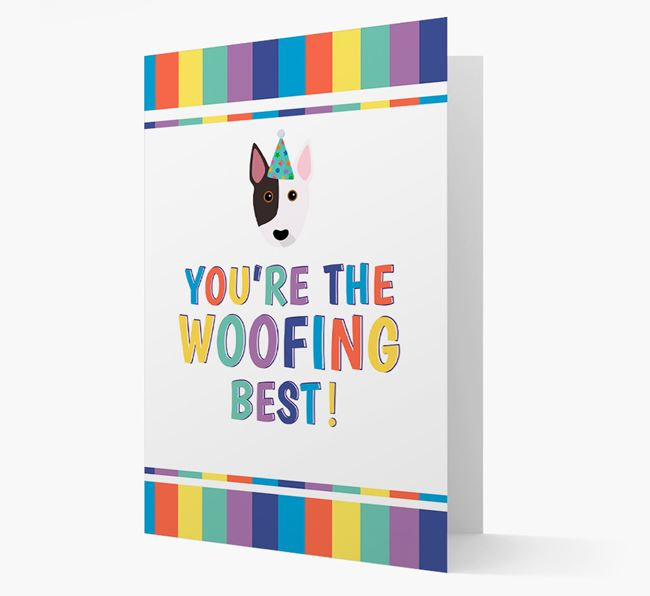 'You're the Woofing Best' Card with Bull Terrier Icon
