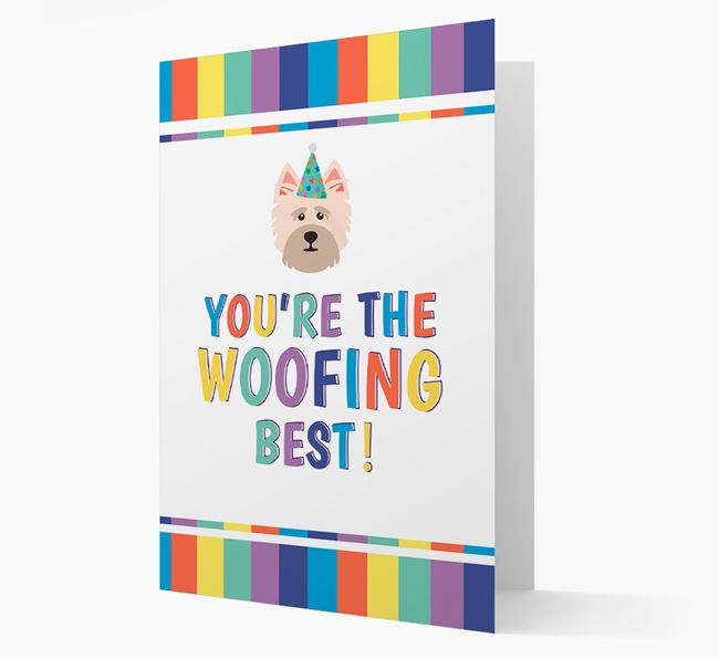 'You're the Woofing Best' Card with Cairn Terrier Icon