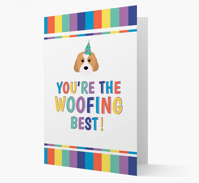 'You're the Woofing Best' Card with Cavachon Icon
