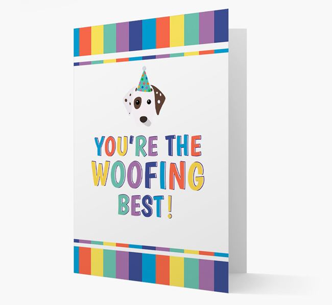 'You're the Woofing Best' Card with Dalmatian Icon
