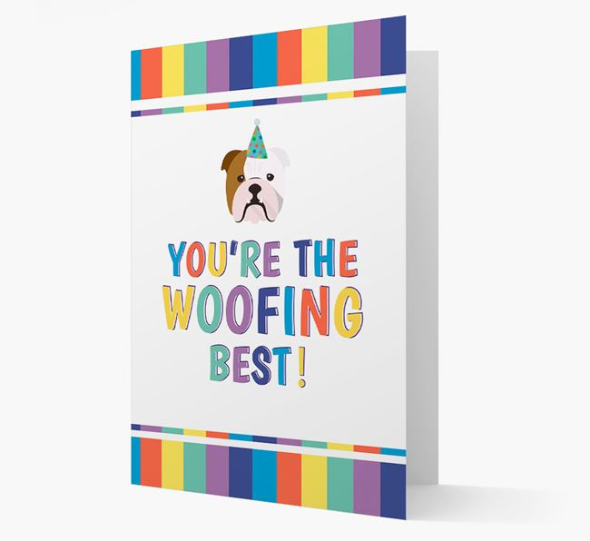 'You're the Woofing Best' Card with English Bulldog Icon