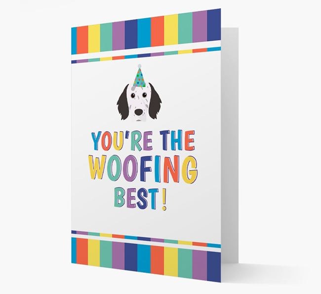 'You're the Woofing Best' Card with English Setter Icon
