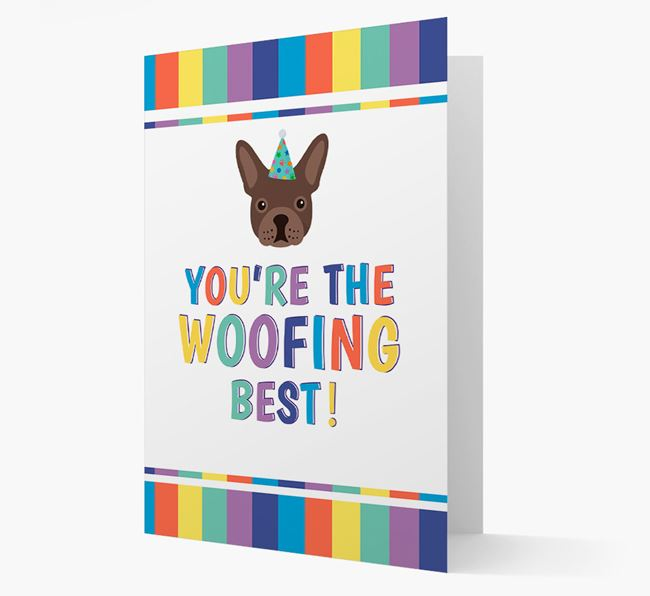 'You're the Woofing Best' Card with French Bulldog Icon