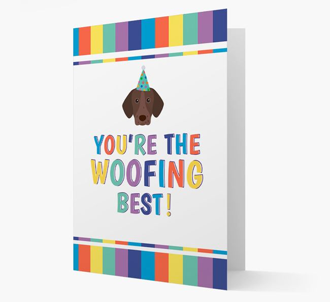 'You're the Woofing Best' Card with German Shorthaired Pointer Icon