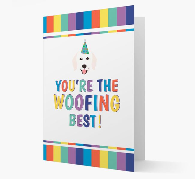 'You're the Woofing Best' Card with Hungarian Kuvasz Icon