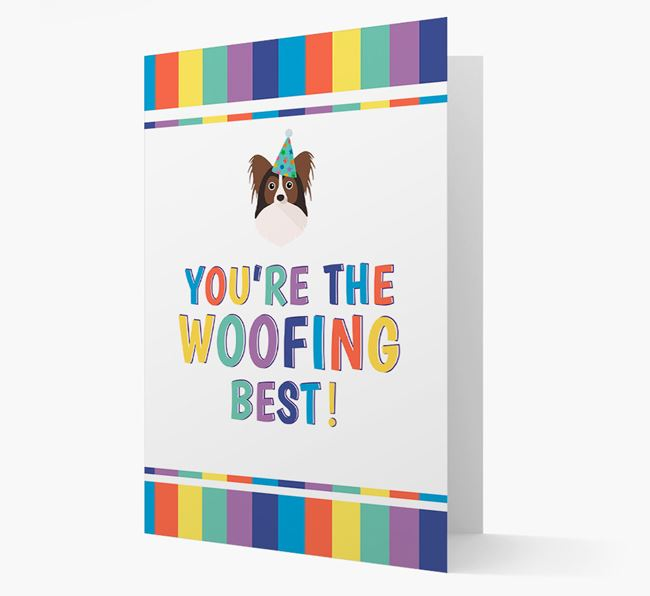 'You're the Woofing Best' Card with Papillon Icon