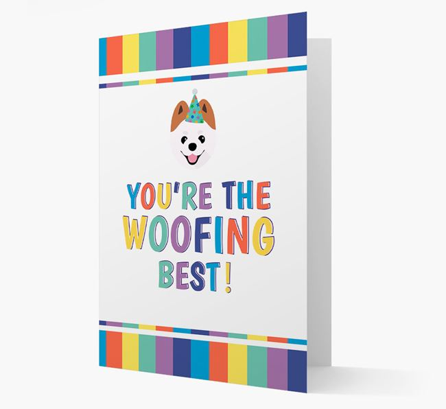 'You're the Woofing Best' Card with Pomeranian Icon