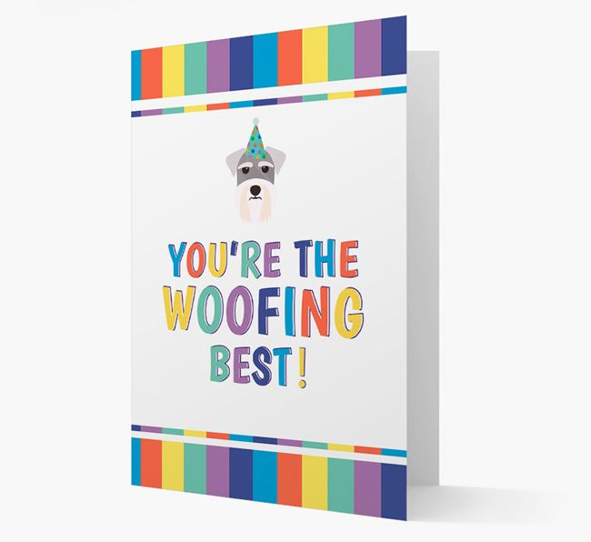 'You're the Woofing Best' Card with Schnauzer Icon