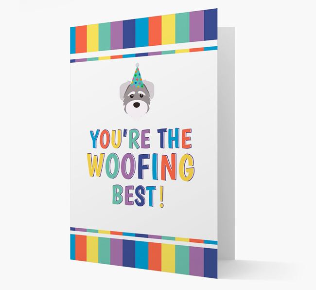 'You're the Woofing Best' Card with Schnoodle Icon