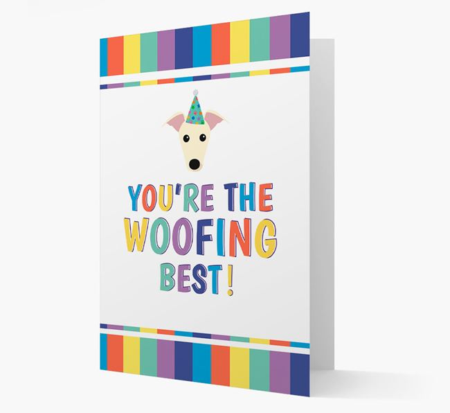 'You're the Woofing Best' Card with Whippet Icon
