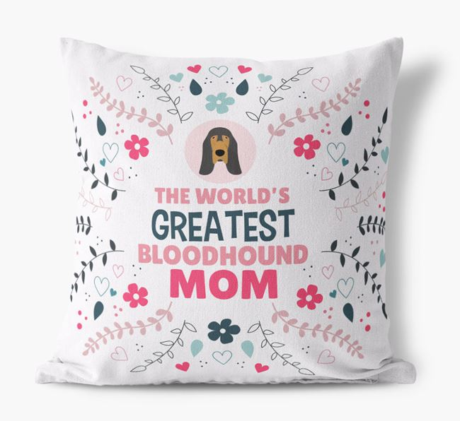 'World's Greatest Bloodhound Mom' Pillow