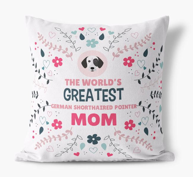 'World's Greatest German Shorthaired Pointer Mom' Pillow