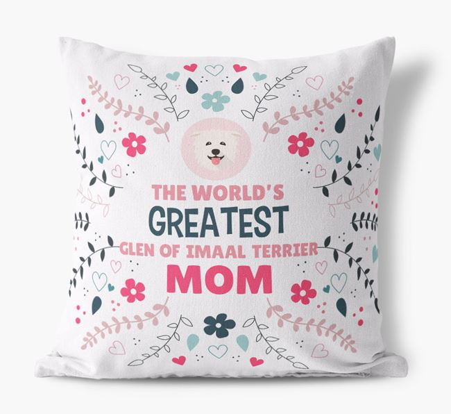 'World's Greatest Glen Of Imaal Terrier Mom' Pillow