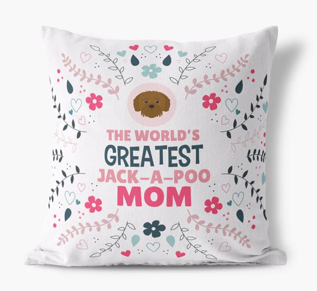 'World's Greatest Jack-A-Poo Mom' Pillow