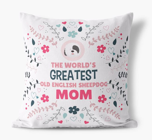 'World's Greatest Old English Sheepdog Mom' Pillow